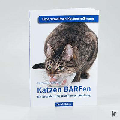 """Das Buch """"Katzen BARFen"""" von Petra von Quillfeldt"""