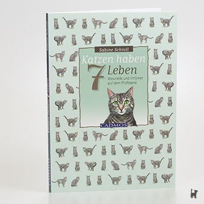 """Das Buch """"Katzen haben 7 Leben - Vorurteile und Irrtümer auf dem Prüfstand"""" von Sabine Schroll"""