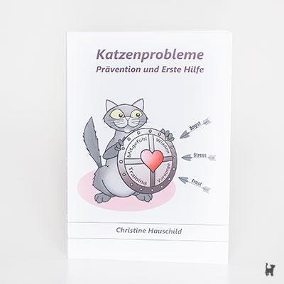 """Das Buch """"Katzenprobleme - Prävention und Erste Hilfe"""" von Christine Hauschild"""