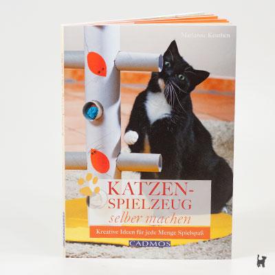 """Das Buch """"Katzenspielzeug selber machen - Kreative Ideen für jede Menge Spielspaß"""" von Marianne Keuthen"""