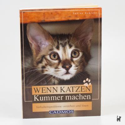 """Das Buch """"Wenn Katzen Kummer machen - Verhaltensprobleme verstehen und lösen"""" von Sabine Schroll"""